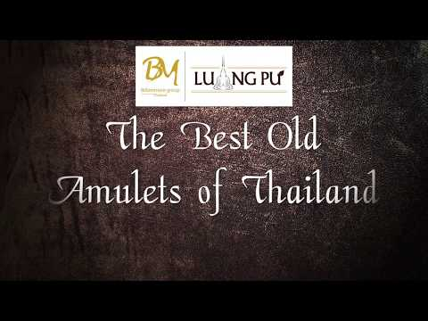The Best Old Amulets of Thailand