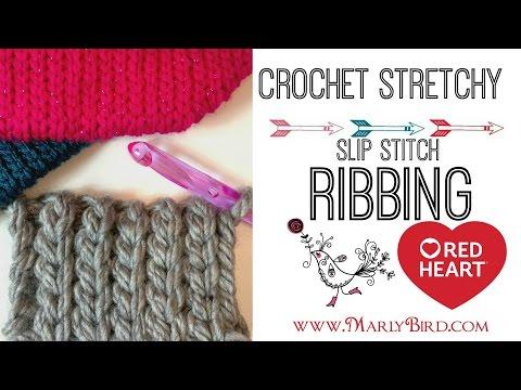 How to Crochet Stretchy Slip Stitch Ribbing