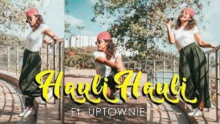 Hauli Hauli  De De Pyar De  Dance Cover  By Arpana Jha Ft Uptownie