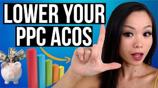 Amazon PPC Campaign ACOS Too High? Here's How To Lower ACOS