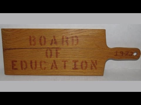 School Teacher's Spanking Paddle, the Board of Education