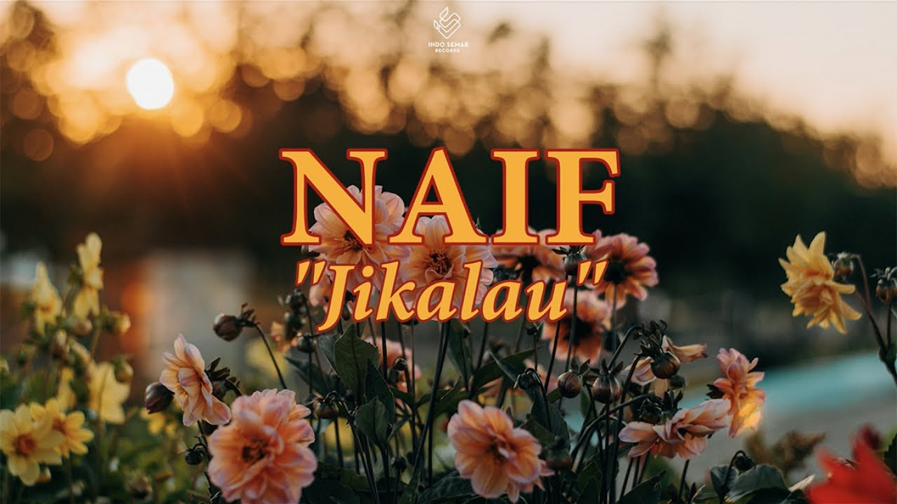 Download Naif - Jikalau MP3 Gratis