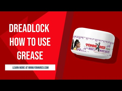 DREADLOCKS (HOW TO USE GREASE)