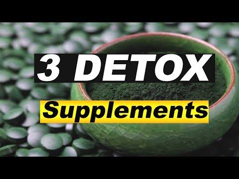 Top 3 Supplements For Detox: Best Methods For (Detoxification)
