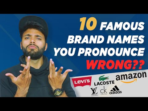 10 Brands You Pronounce Wrong ??? | Be Ghent | Rishi Arora