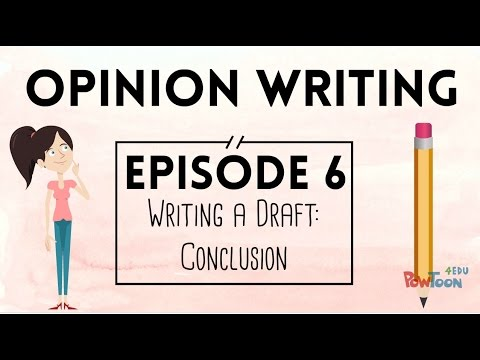 Opinion Writing for Kids | Episode 6 | Writing a Draft: Conclusion
