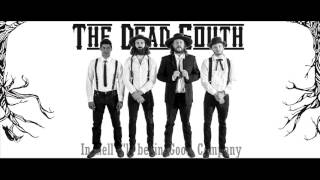 The Dead South - In Hell I