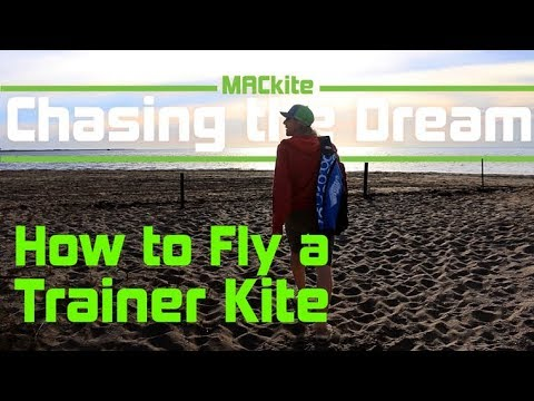 How to Fly a Trainer kite  - Chasing the Dream: Vlog 19