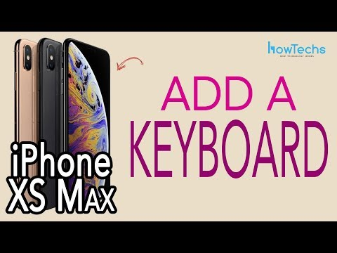 iPhone XS Max - How to Add a Keyboard | Howtechs