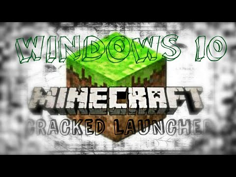 HOW TO INSTALL MINECRAFT CRACKED LAUNCHER ON PC WINDOWS 10(updated)