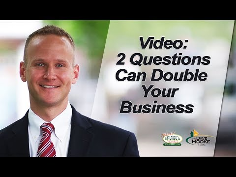 Central PA Real Estate Agent: 2 Questions to Double Your Business