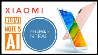 Redmi Note 5 AI full review and SPECS in Nepali 🔥🔥🔥