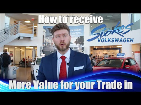 How to get the most Money for your Car - Trade in Value @ Stokes Volkswagen - North Charleston, SC