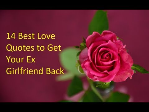 14 Best Love Quotes to Get Your Ex Girlfriend Back