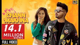 CHANN MAKHNA - AJ | New punjabi songs 2019 | New Songs 2019 | Latest Punjabi Songs 2019 |