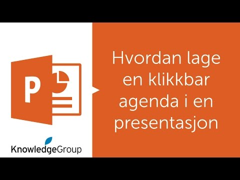 Hvordan lage en klikkbar agenda i en presentasjon - Norsk PowerPoint