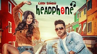 Headphone: Ladi Singh (Full Video Song) | Jaymeet | Latest Punjabi Songs 2017 | T-Series Apna Punjab