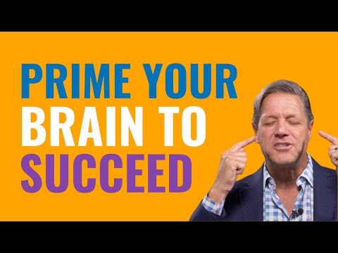 How to Prime Your Brain For Success