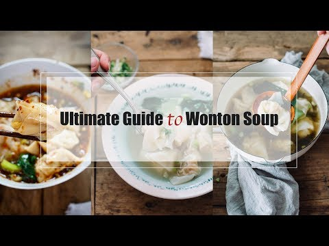 Ultimate guide to Wonton Soup 馄饨秘诀