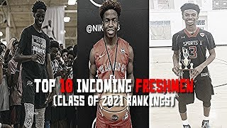Top 10 Incoming Freshmen! (class Of 2021 Basketball Rankings)