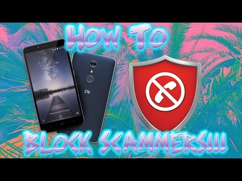 ZTE Zmax Pro: How To Block Number From Call/Texting You