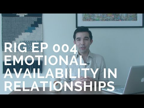 Emotional Unavailability in Relationships and Dating | Relationship Advice [RIG Ep 004]