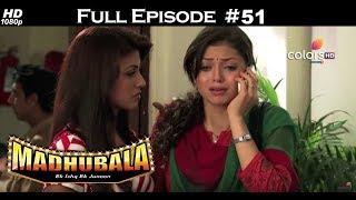 Madhubala - Full Episode 50 - With English Subtitles
