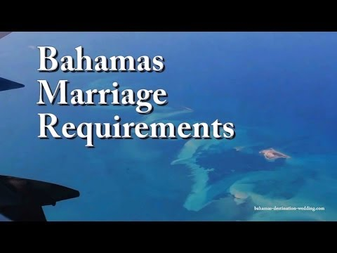Bahamas Marriage Requirements: What Brides & Grooms Should Know to Get Married in the Bahamas