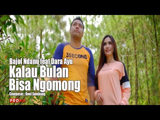 Download Dara Ayu ft Bajol Ndanu - Kalau Bulan Bisa Ngomong (Official Reggae Version) MP3 Gratis