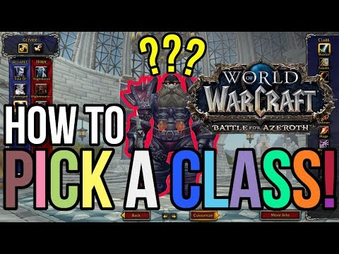 How To Pick A Class In World Of Warcraft - Battle For Azeroth Beta