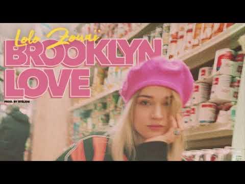 Lolo Zouaï - Brooklyn Love (Official Audio)