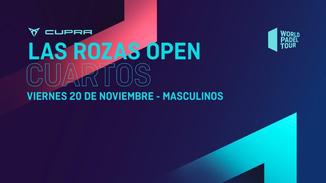Cuartos de final Masculinos -  Cupra Las Rozas Open 2020  - World Padel Tour