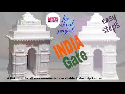 How to make a INDIA Gate //for school project//by thermocol//with thermocol//Neion Art N style
