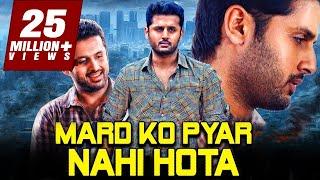 Mard Ko Pyar Nahi Hota 2019 Telugu Hindi Dubbed Full Movie   Nithin, Mishti, Nassar