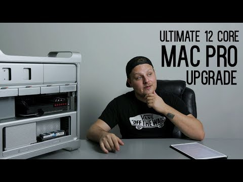 Ultimate 12 core Mac Pro Upgrade for 2017! - in 4k