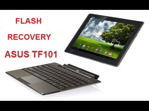 FLASH RECOVERY ASUS TF101