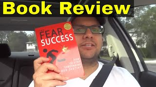 The Fear Of Success By Jonathan Kislev-Book Review