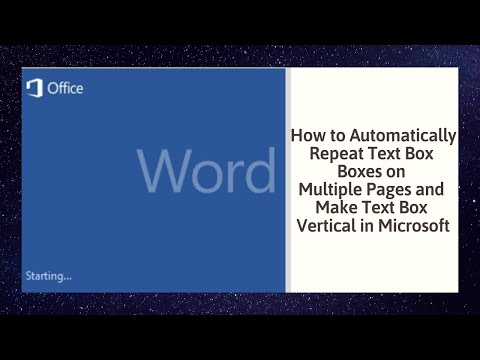 How to Automatically Repeat Text Box Boxes on Multiple Pages and Make Text Box Vertical in Microsoft