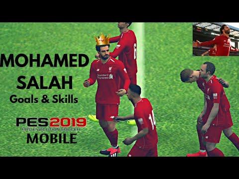 PES 2019 Mobile   Mo Salah - The Egyptian Messi ○ Goals and