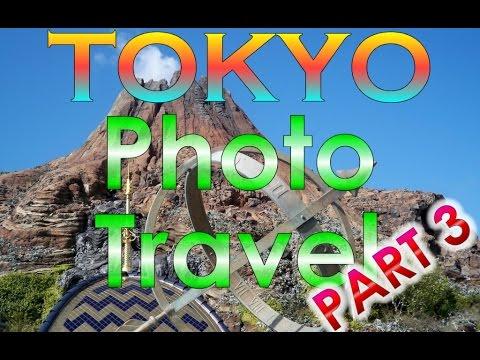 Tokyo Photo Travel Part 3 - Tokyo DisneyLand and DisneySea