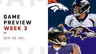 Denver Broncos vs. Baltimore Ravens | Week 3 Game Preview | NFL Playbook