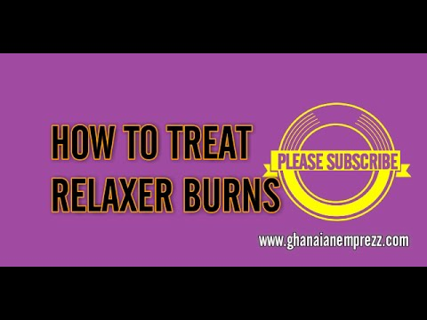 How To Treat Relaxer Burns