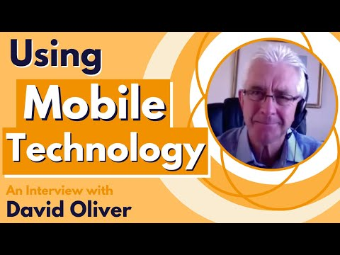 How To Get New Clients Using Mobile Technology - Interview With David Oliver