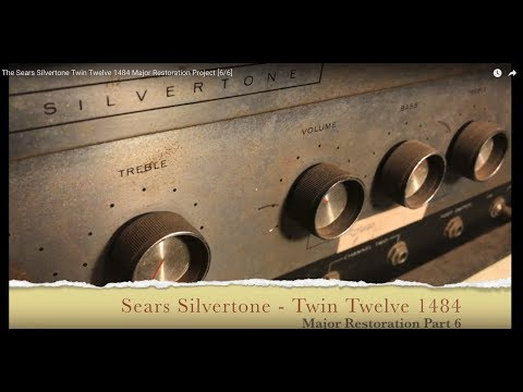 The Sears Silvertone Twin Twelve 1484 Major Restoration Project [6/6]