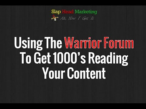 How To Get Thousands Of Visitors Reading Your Content From The Warrior Forum