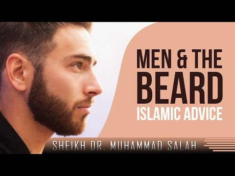 Men & The Beard - Islamic Advice ᴴᴰ ┇ Thought Provoking ┇ by Sheikh Dr. Muhammad Salah ┇ TDR ┇