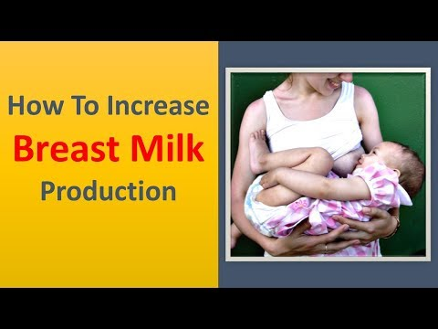 How to Increase Breast Milk Production|Consume no less than 1,800 calories each day
