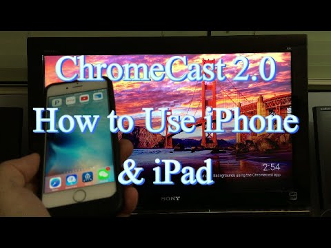 ChromeCast 2nd Generation: How to Cast iPhone, iPads, iPods