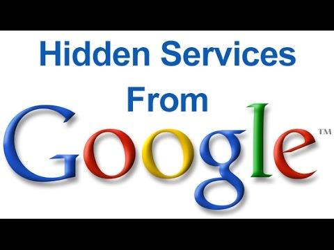 Hiden Services From Google - Google Tricks