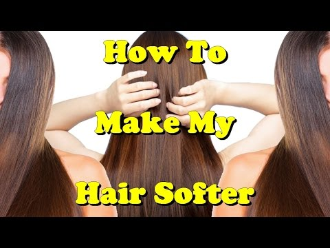how to make my hair softer
